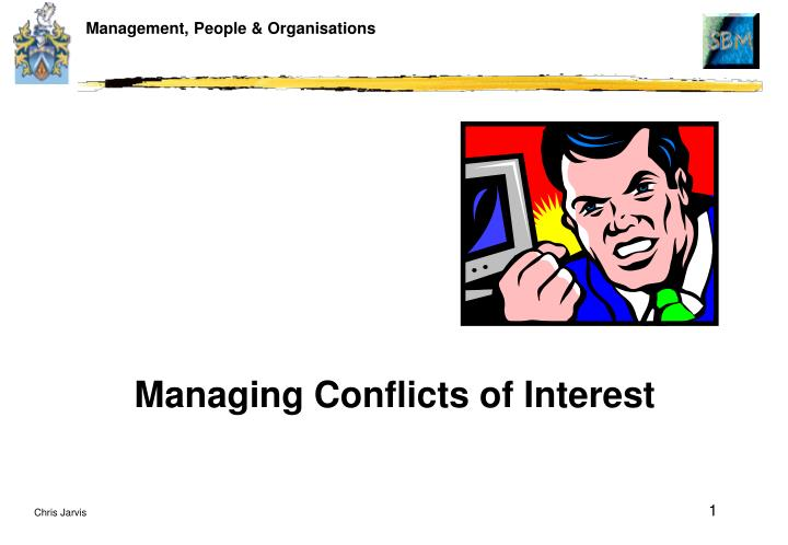 managing conflicts of interest n.