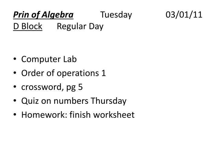 Prin of algebra tuesday 03 01 11 d block regular day