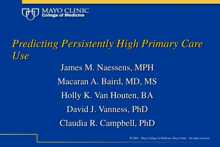 predicting persistently high primary care use n.
