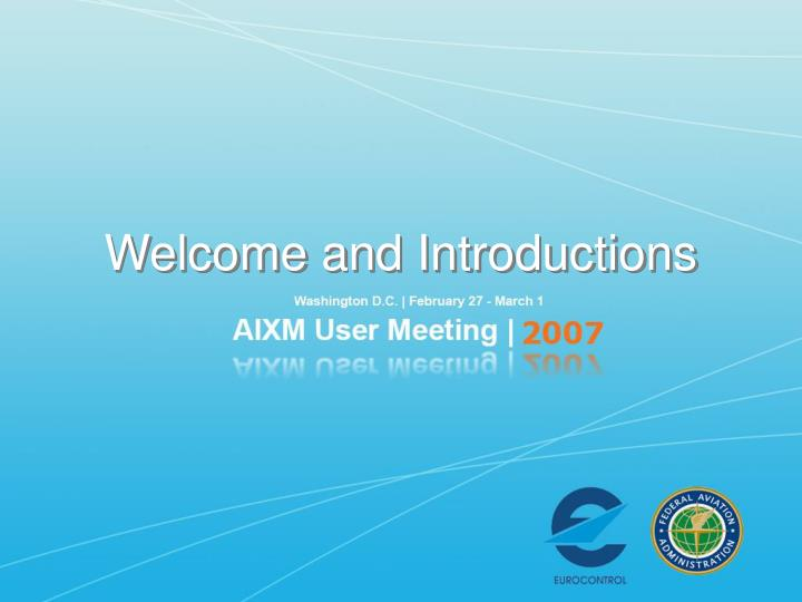 welcome and introductions n.