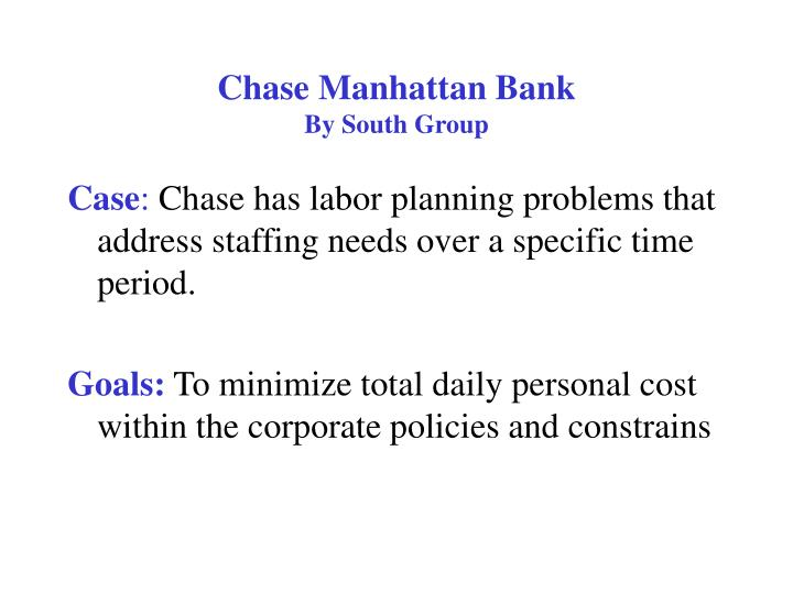 chase manhattan bank by south group n.