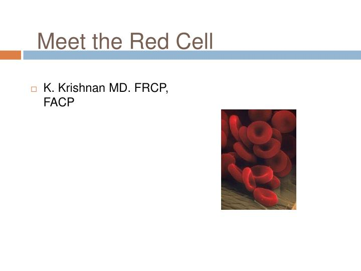 meet the red cell n.