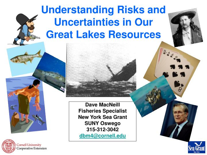 understanding risks and uncertainties in our great lakes resources n.
