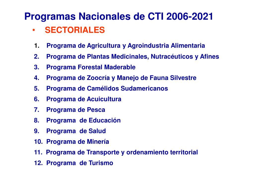 Programas Nacionales de CTI 2006-2021