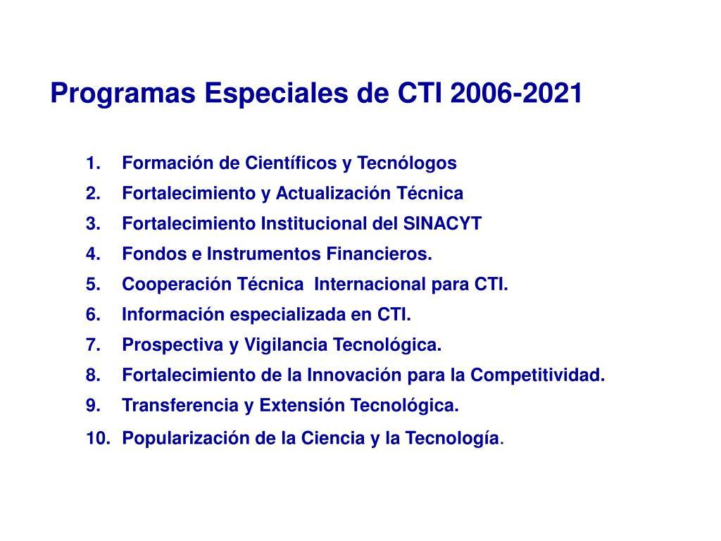 Programas Especiales de CTI 2006-2021