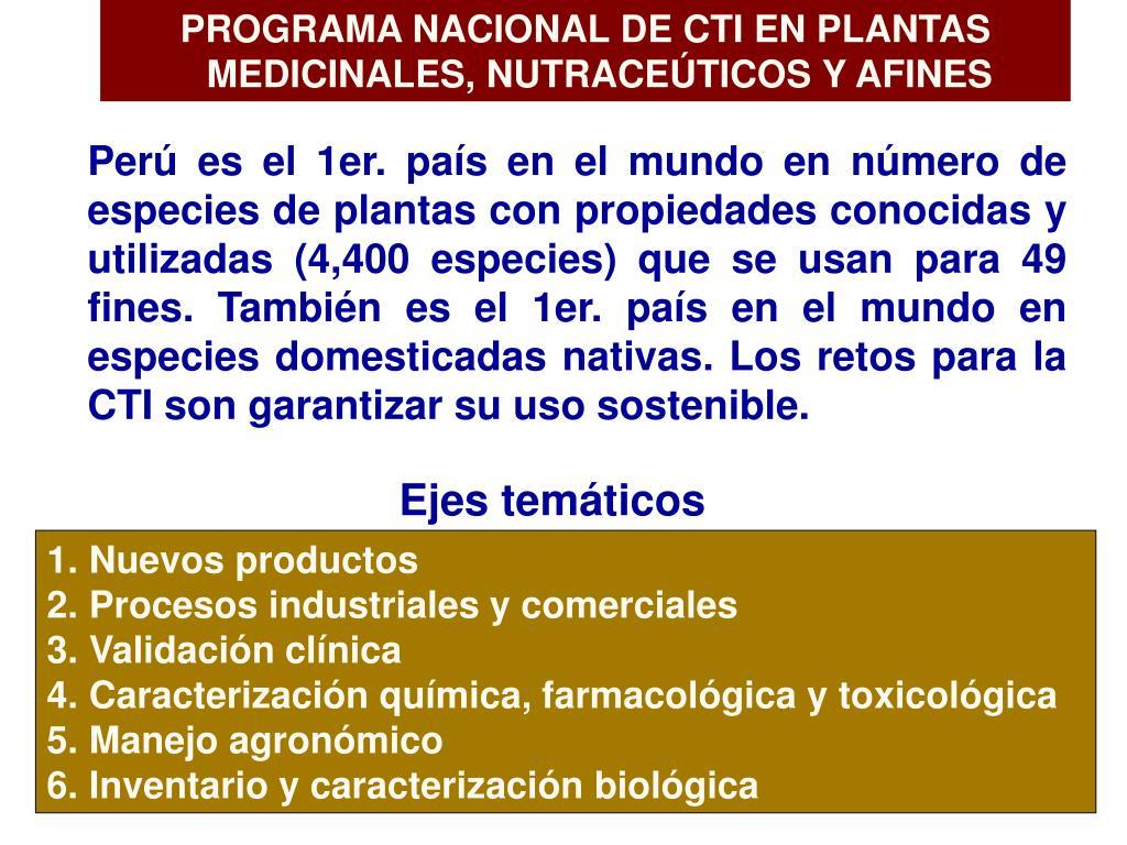PROGRAMA NACIONAL DE CTI EN PLANTAS MEDICINALES, NUTRACEÚTICOS Y AFINES