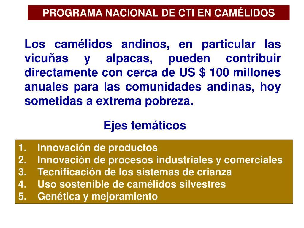 PROGRAMA NACIONAL DE CTI EN CAMÉLIDOS