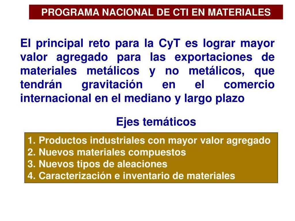 PROGRAMA NACIONAL DE CTI EN MATERIALES