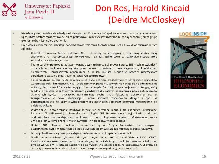 Don Ros, Harold Kincaid