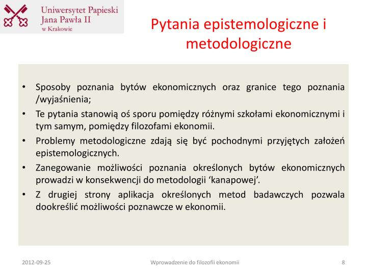 Pytania epistemologiczne i metodologiczne