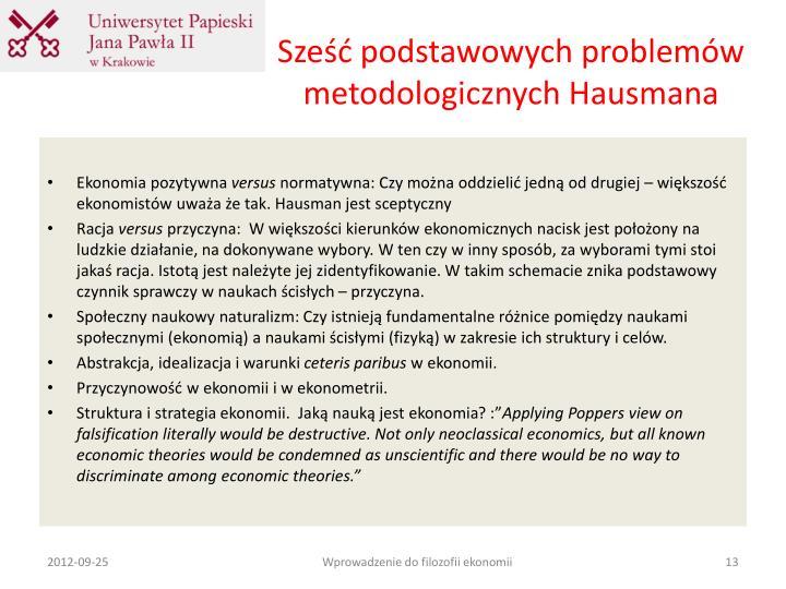 Sześć podstawowych problemów metodologicznych Hausmana