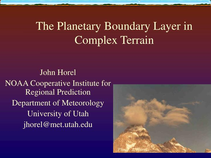 the planetary boundary layer in complex terrain n.