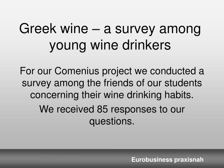 greek wine a survey among young wine drinkers n.