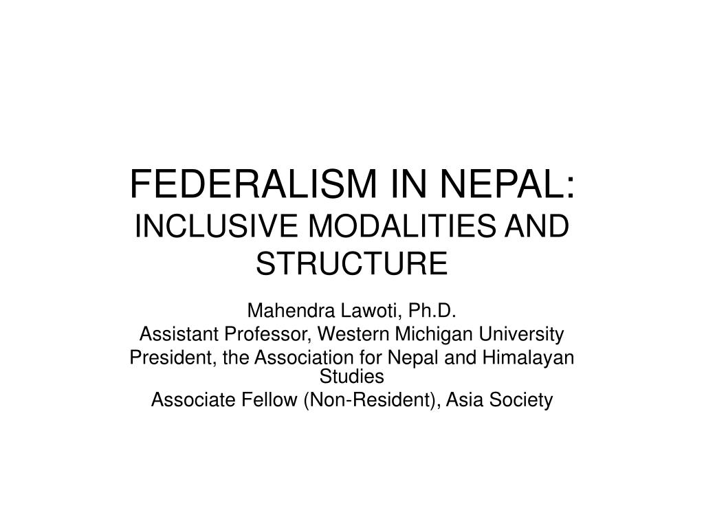federalism in nepal inclusive modalities and structure