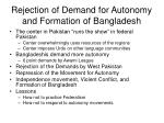 rejection of demand for autonomy and formation of bangladesh
