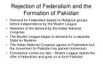 rejection of federalism and the formation of pakistan