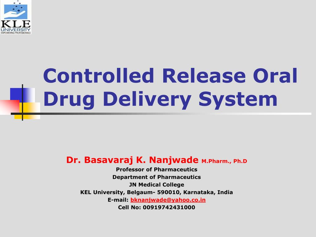 controlled release oral drug delivery system l.