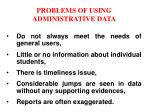 problems of using administrative data7