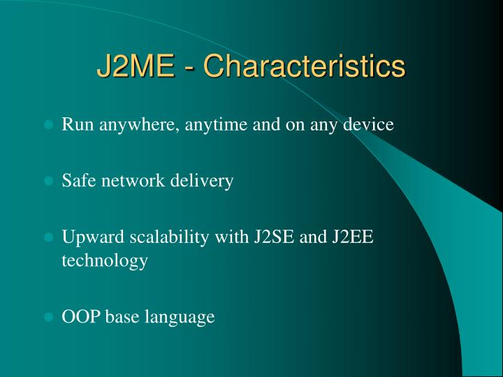 J2ME - Characteristics