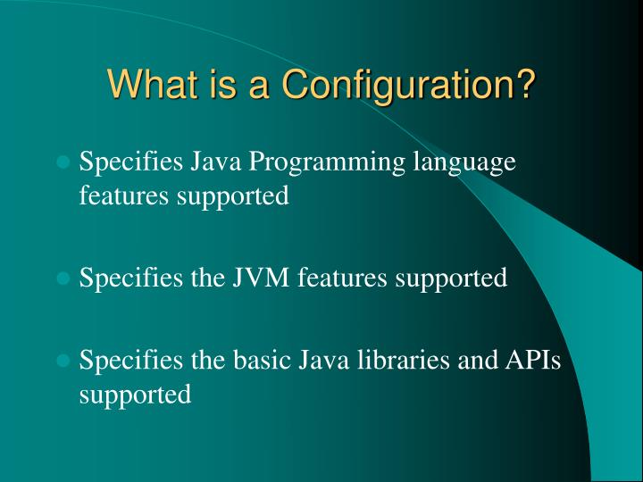 What is a Configuration?