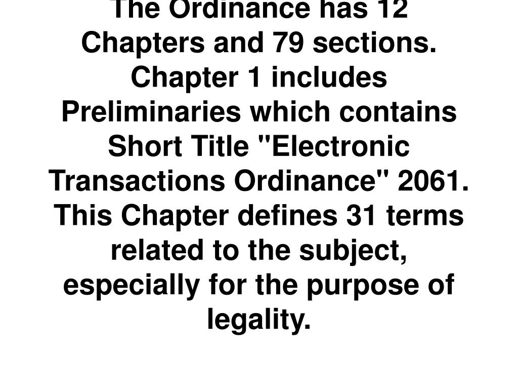 The Ordinance has 12 Chapters and 79 sections.