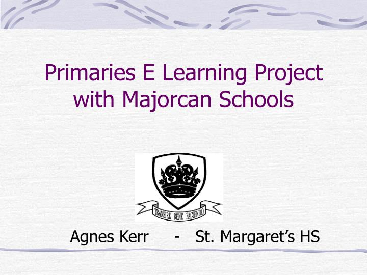 primaries e learning project with majorcan schools n.