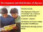 development and distribution of jigyasa