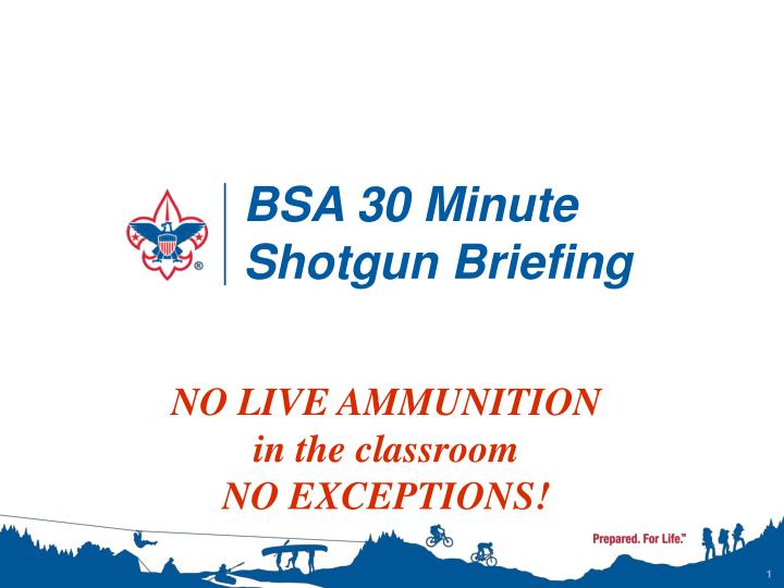 bsa 30 minute shotgun briefing n.