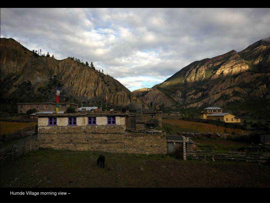 Humde Village morning view –