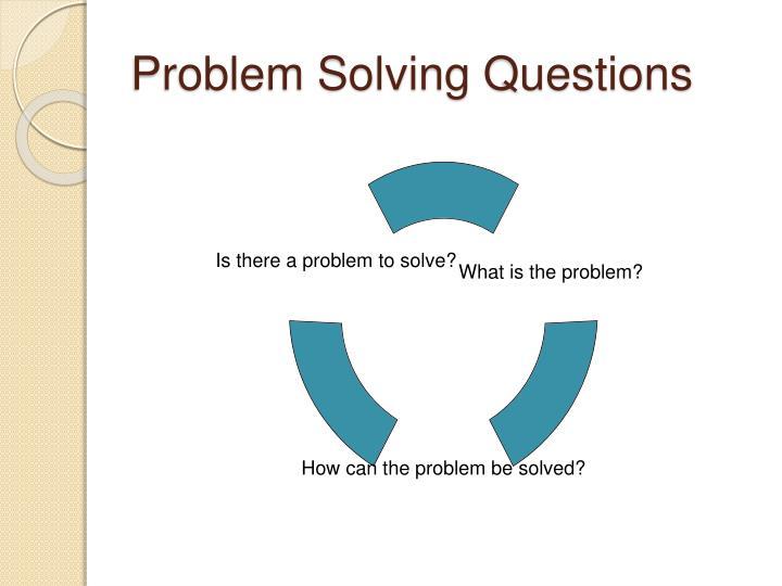 Problem Solving Questions