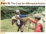part ii the case for affirmative action