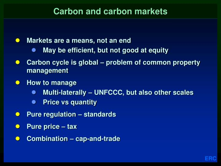 Carbon and carbon markets