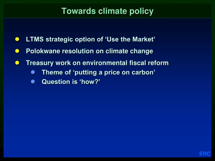 Towards climate policy
