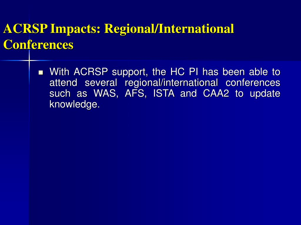 ACRSP Impacts: Regional/International Conferences