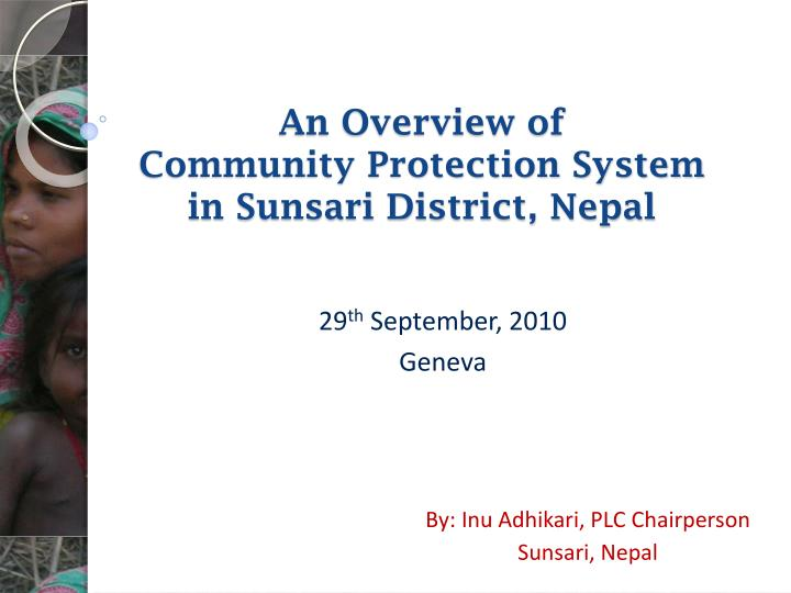 An overview of community protection system in sunsari district nepal