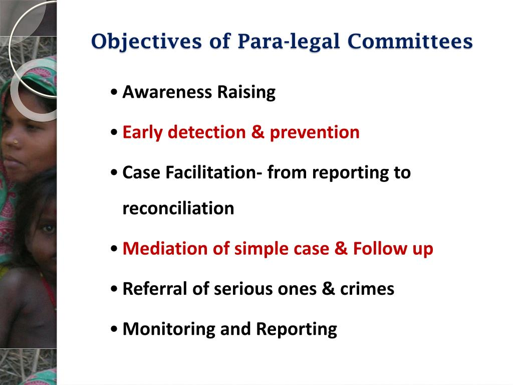 Objectives of Para-legal Committees