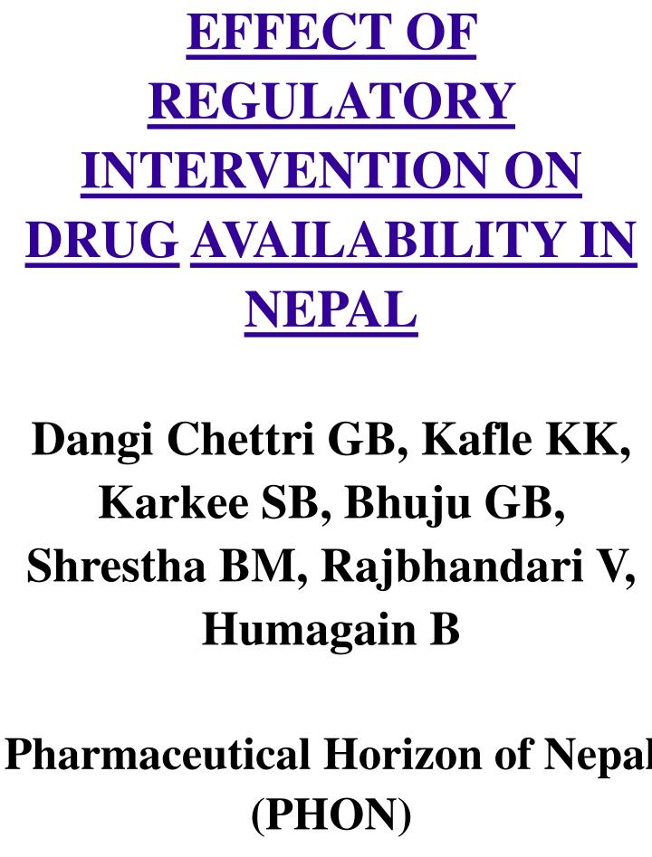 EFFECT OF REGULATORY INTERVENTION ON  DRUG