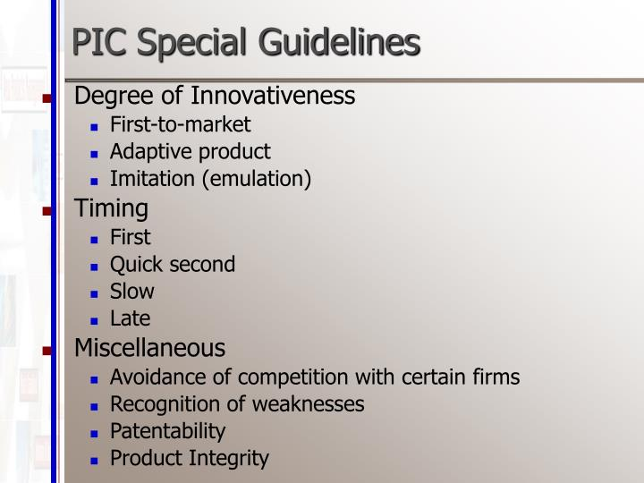 PIC Special Guidelines