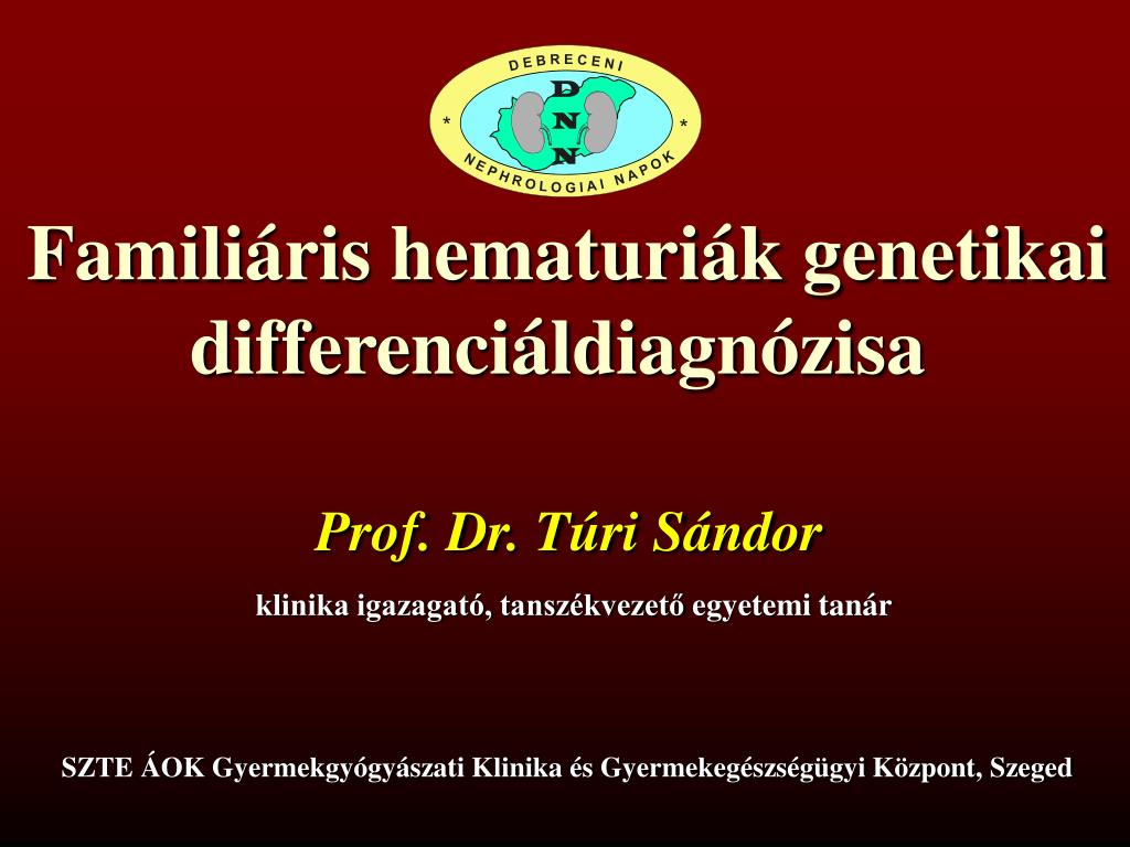 PPT - Familiáris hematuriák genetikai ...