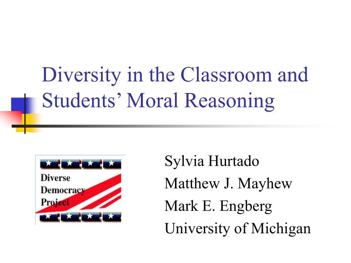 diversity in the classroom and students moral reasoning n.