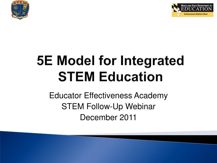 5e model for integrated stem education n.