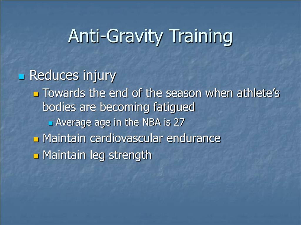 Anti-Gravity Training