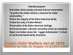 indian child welfare act of 1978 codified as title 25 chapter 21 1901 1963