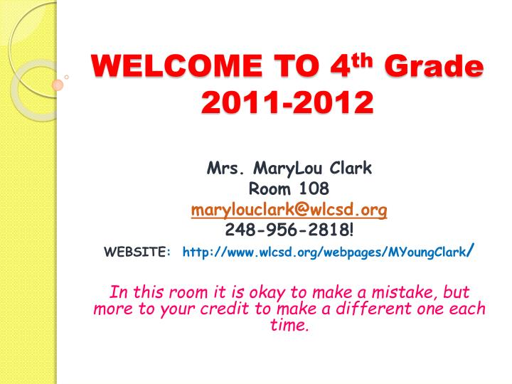 welcome to 4 th grade 2011 2012 n.