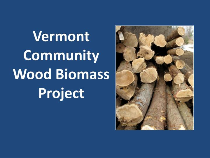vermont community wood biomass project n.