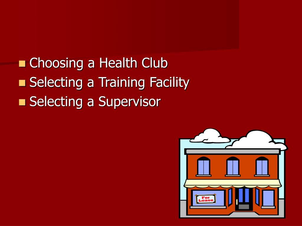 Choosing a Health Club