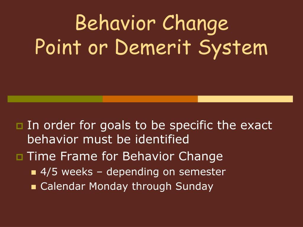 behavior change point or demerit system
