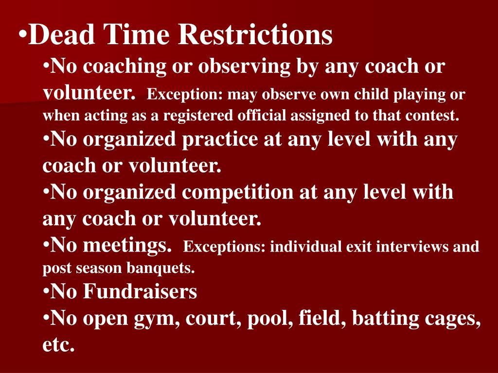Dead Time Restrictions