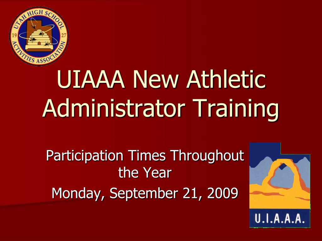 uiaaa new athletic administrator training l.