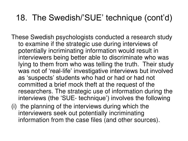 18.  The Swedish/'SUE' technique (cont'd)